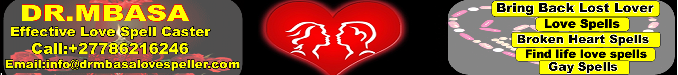 Dr  Mbasa love spell caster magic rings, wallet spells and